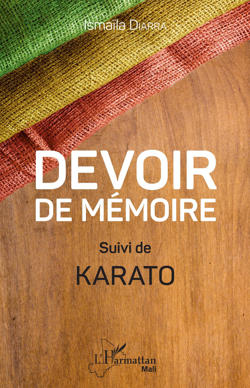 DEVOIR DE MEMOIRE - SUIVI DE KARATO