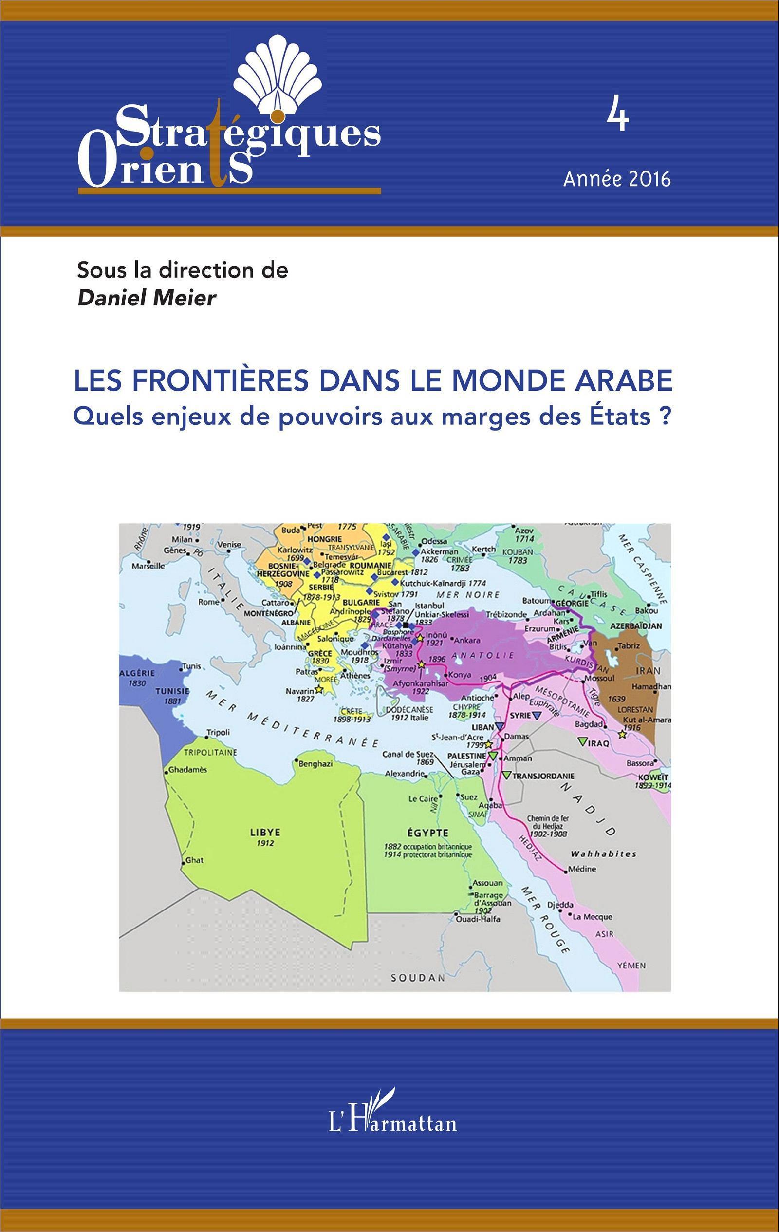 FRONTIERES DANS LE MONDE ARABE QUELS ENJEUX DE POUVOIRS AUX MARGES DES ETATS