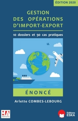 GESTION DES OPERATIONS D'IMPORT-EXPORT - ENONCE - EDITION 2020