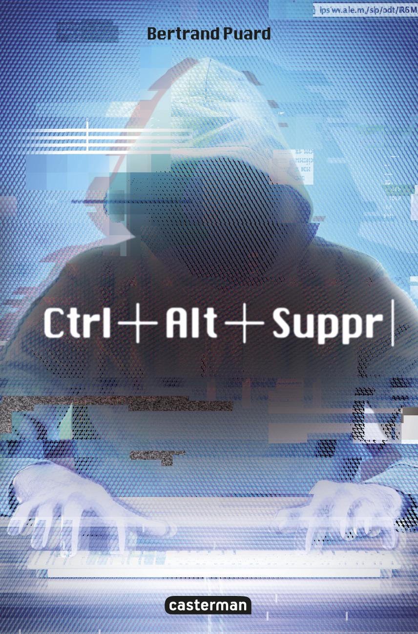 CTRL+ALT+SUPPR - T01 - CTRL+ALT+SUPPR
