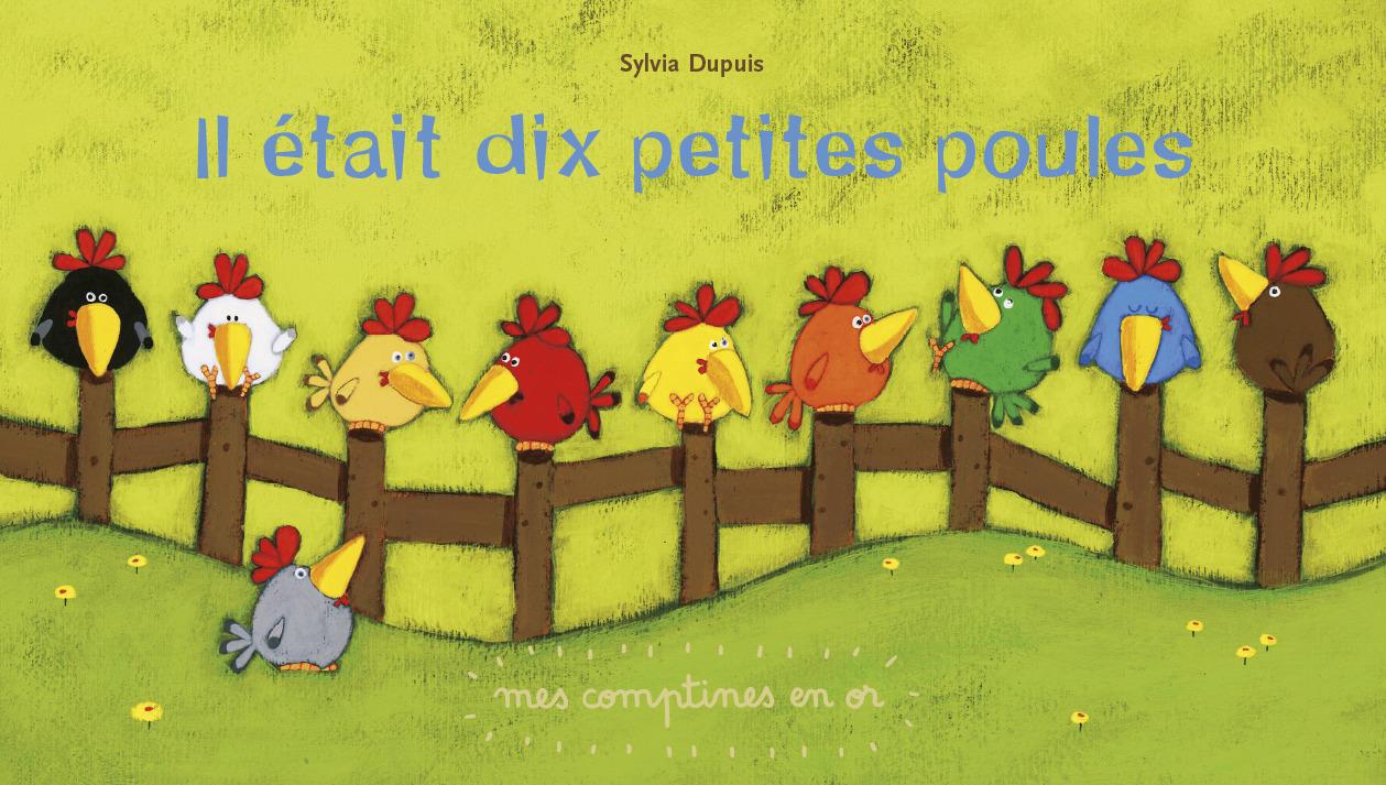 IL ETAIT DIX PETITES POULES