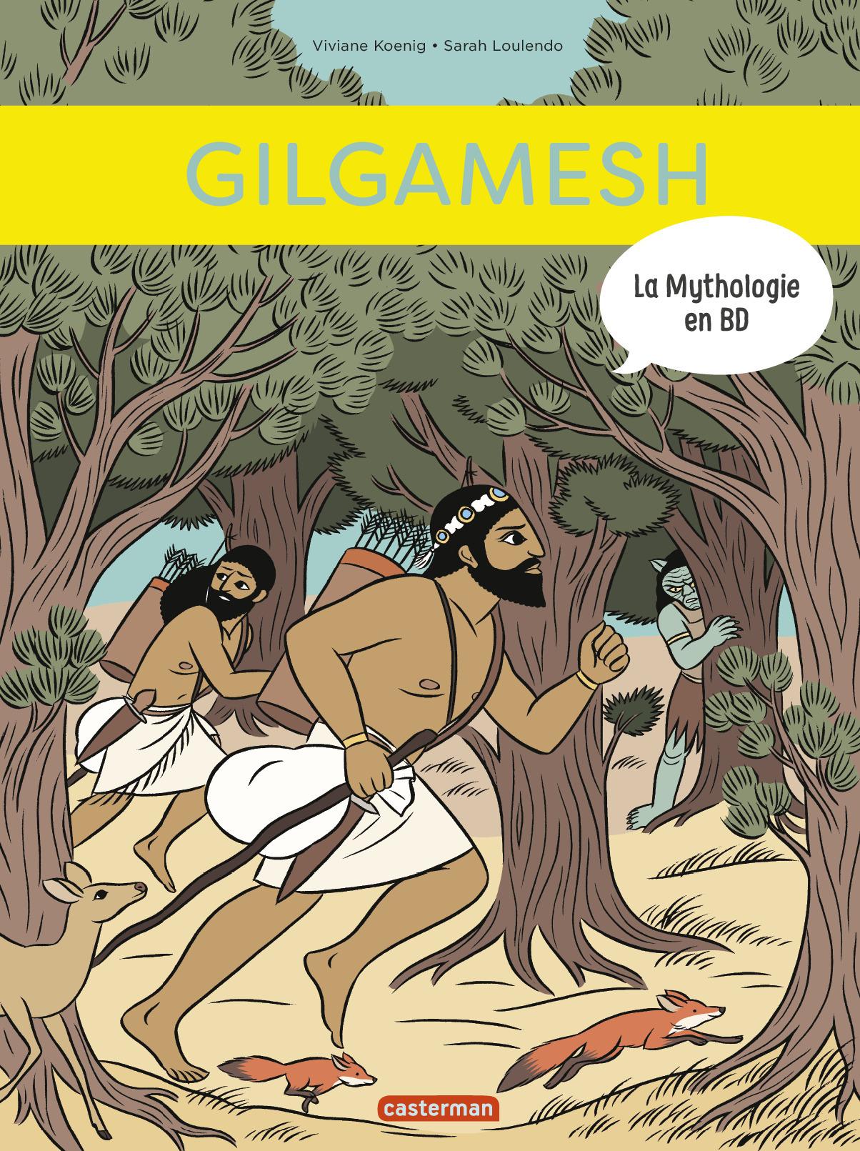 LA MYTHOLOGIE EN BD - T13 - GILGAMESH