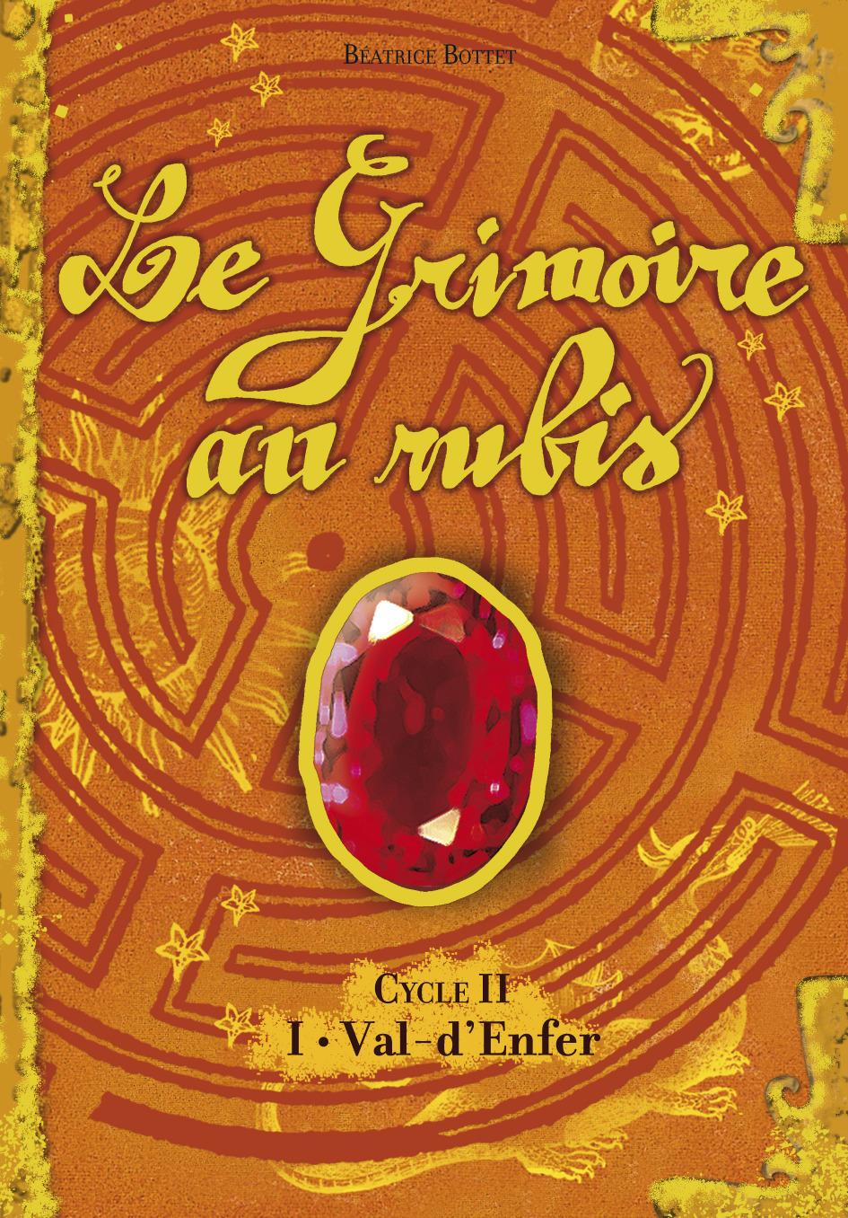 VAL-D'ENFER - LE GRIMOIRE AU RUBIS - T4