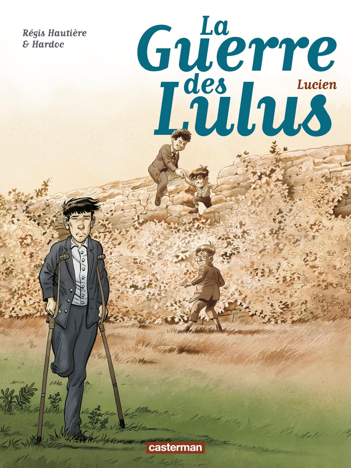 LA GUERRE DES LULUS - T06 - LUCIEN