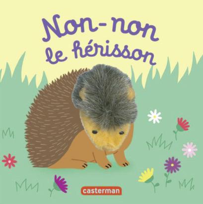 LES BEBETES - T55 - NON-NON LE HERISSON