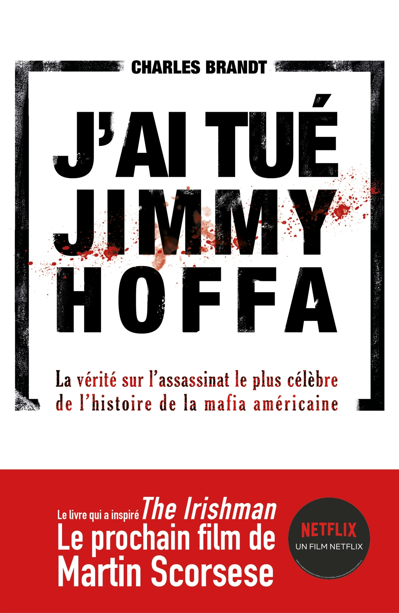 J'AI TUE JIMMY HOFFA