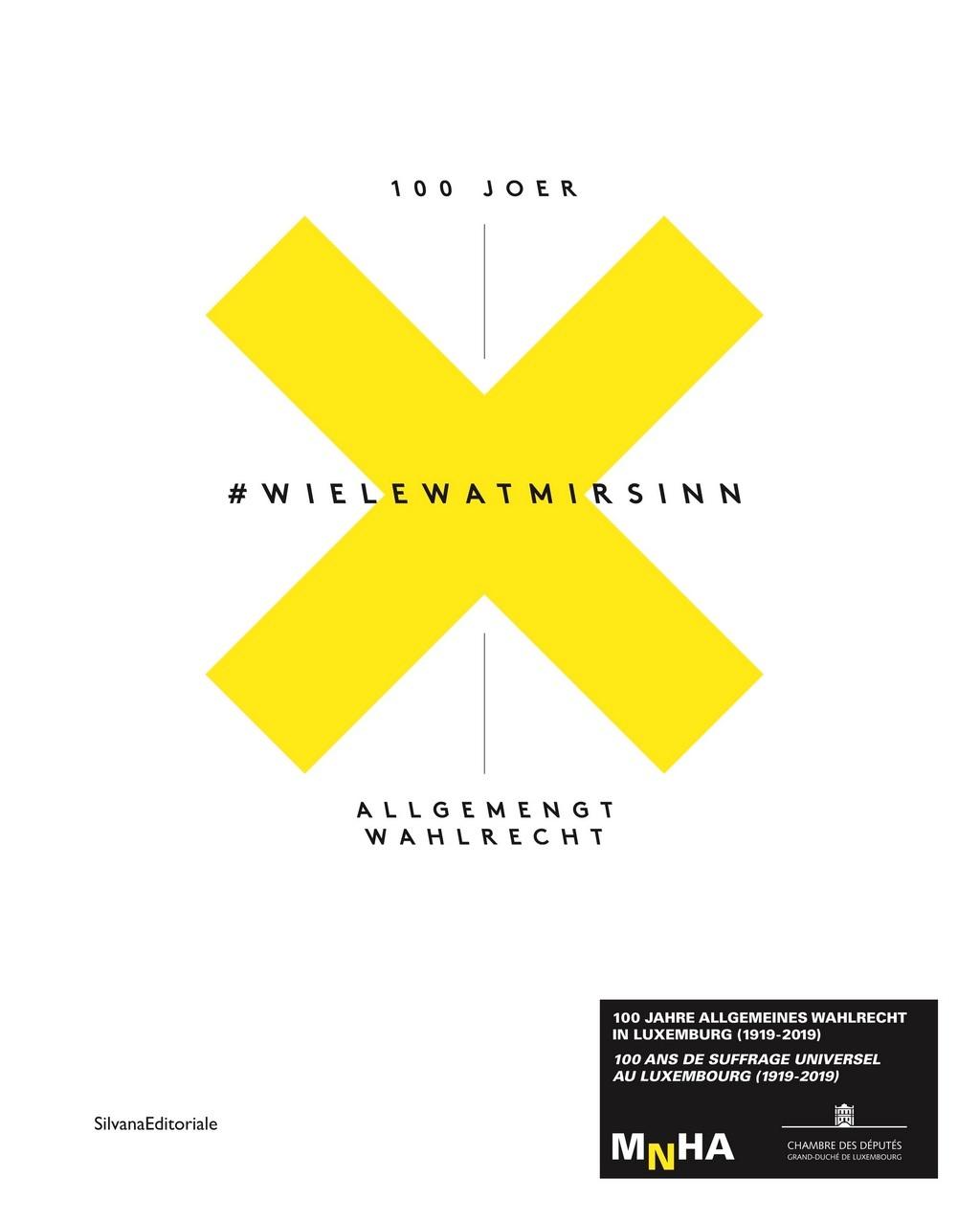 #WIELEWATMIRSIN - 100 JOER ALLGEMENGT WAHLRECHT