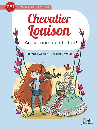 AU SECOURS DU CHATON SERIE CHEVALIER LOUISON CE1