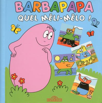 BARBAPAPA - QUEL MELI-MELO !