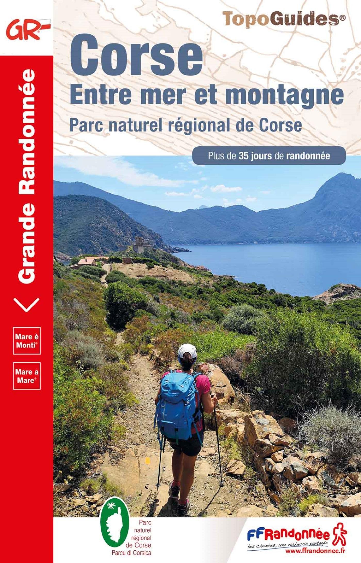 CORSE : ENTRE MER ET MONTAGNE - PARC NATUREL REGIONAL DE CORSE