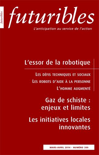 FUTURIBLE 399 MARS-AVRIL 2014 L'ESSOR DE LA ROBOTIQUE