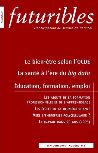 FUTURIBLES N°412MAI-JUIN 2016 LE BIEN-ETRE SELON L'OCDE