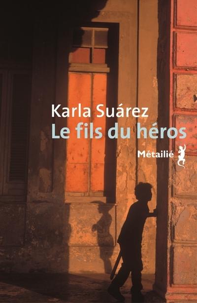 LE FILS DU HEROS
