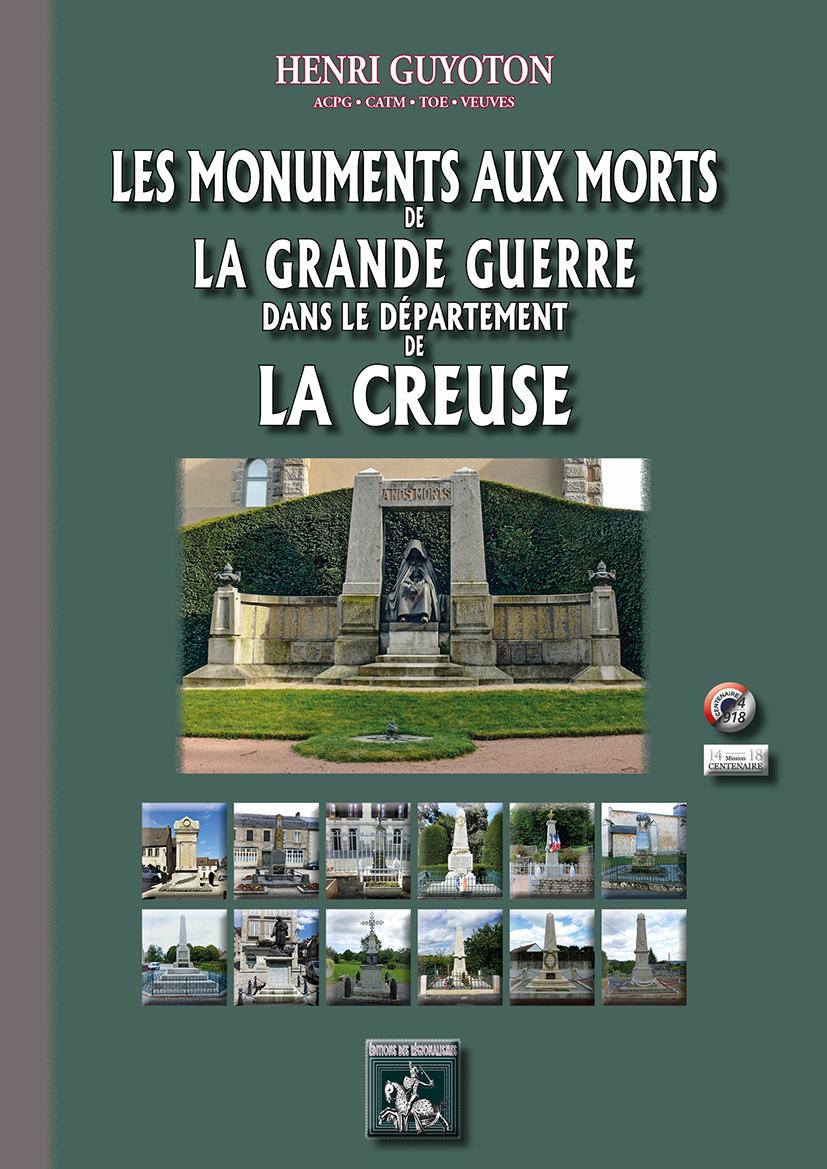 LES MONUMENTS AUX MORTS DE LA GRANDE GUERRE (DPT. DE LA CREUSE)