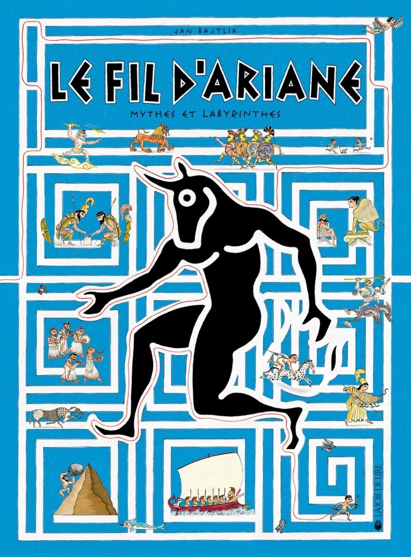 LE FIL D'ARIANE - MYTHES ET LABYRINTHES