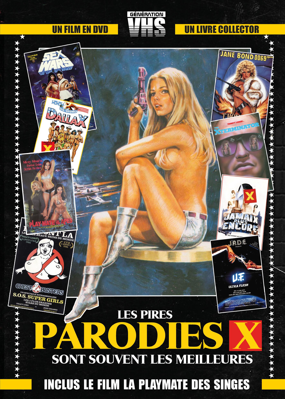 GENERATION VHS : LES PIRES PARODIES X SONT SOUVENT LES MEILLEURES