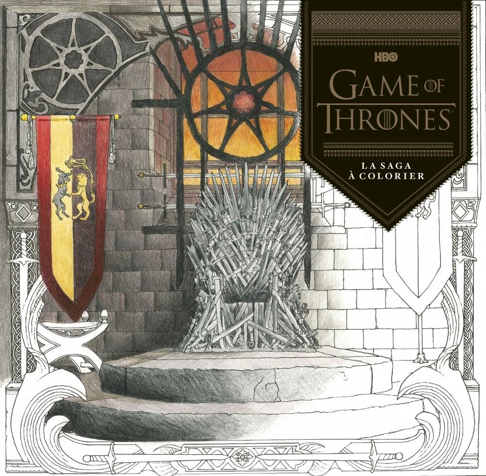 GAME OF THRONES, LA SAGA A COLORIER
