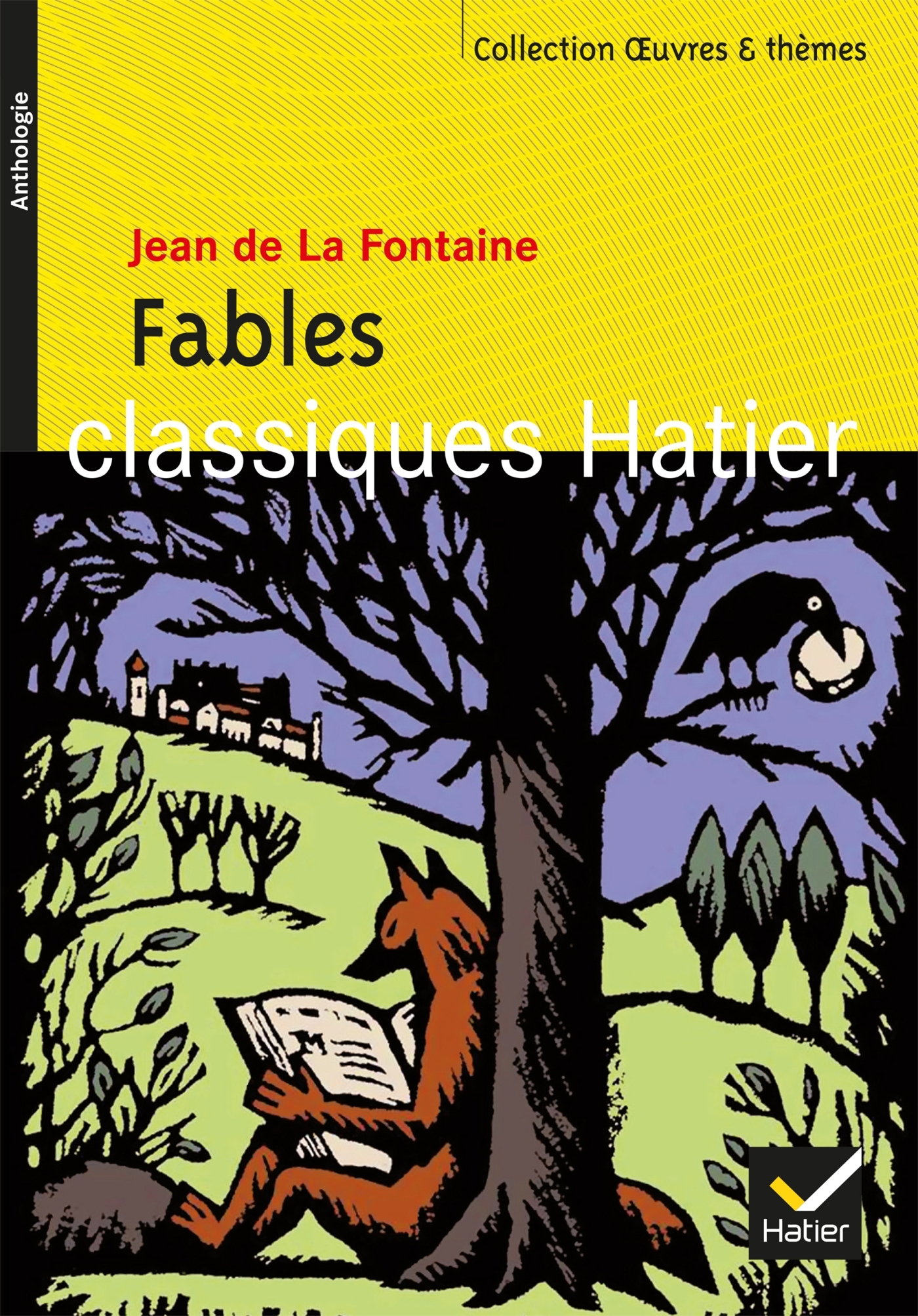 OEUVRES & THEMES - 3 - FABLES (LA FONTAINE)