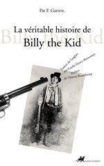 VERITABLE HISTOIRE DE BILLY THE KID (LA)