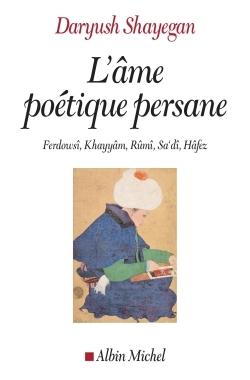 L'AME POETIQUE PERSANE