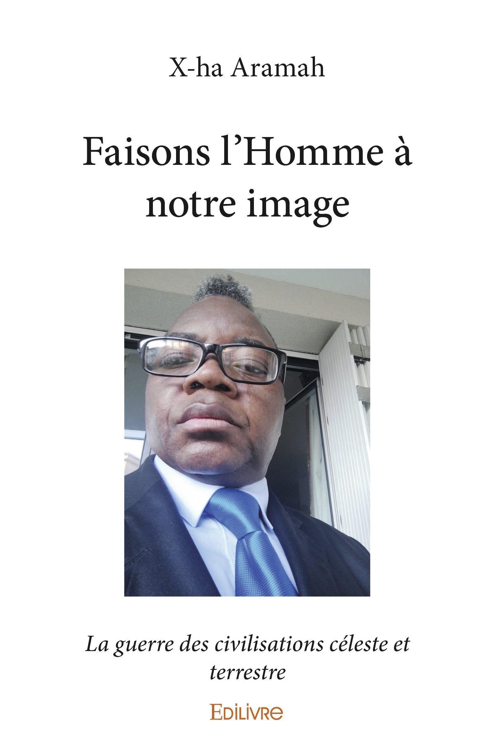 FAISONS L'HOMME A NOTRE IMAGE