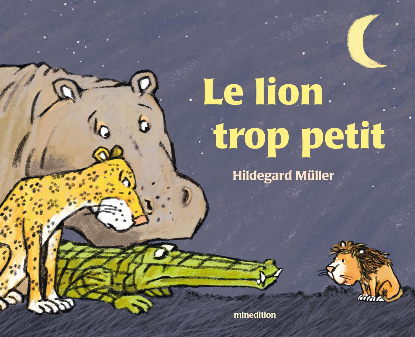 LE LION TROP PETIT