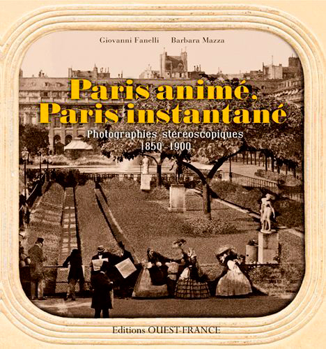 PARIS ANIME, PARIS INSTANTANE 1850-1900