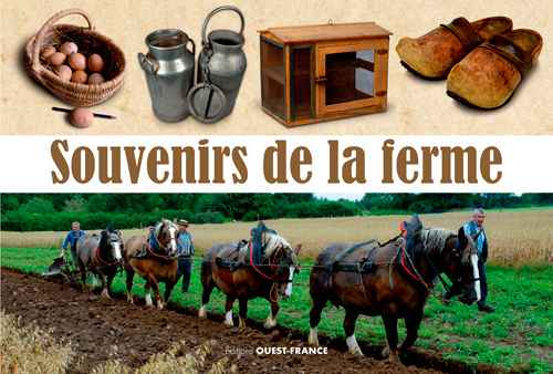 SOUVENIRS DE LA FERME