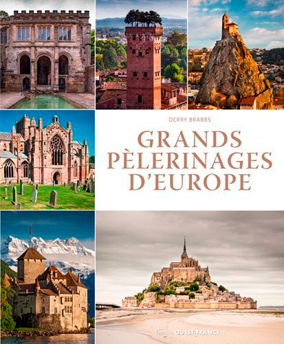 GRANDS PELERINAGES D'EUROPE