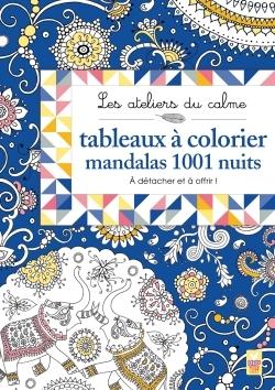 TABLEAUX A COLORIER MANDALAS 1001 NUITS