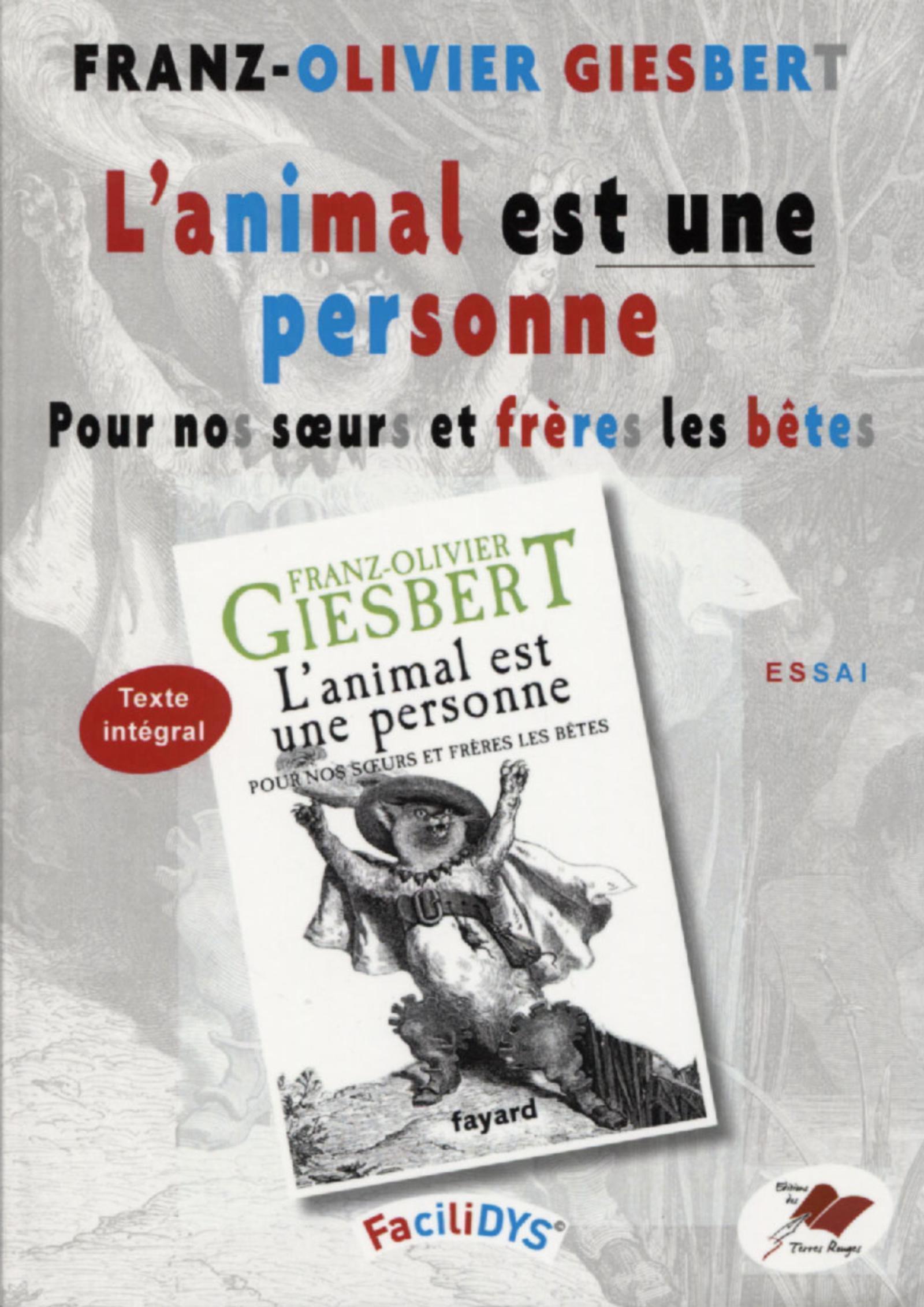 L ANIMAL EST UNE PERSONNE - POUR NOS SOEURS ET FRERES LES BETES