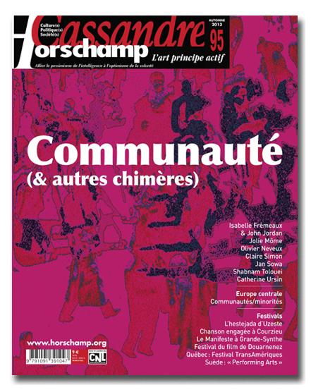 CASSANDRE / HORSCHAMP N 95 - COMMUNAUTES ( & AUTRES CHIMERES)