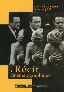 LE RECIT CINEMATOGRAPHIQUE
