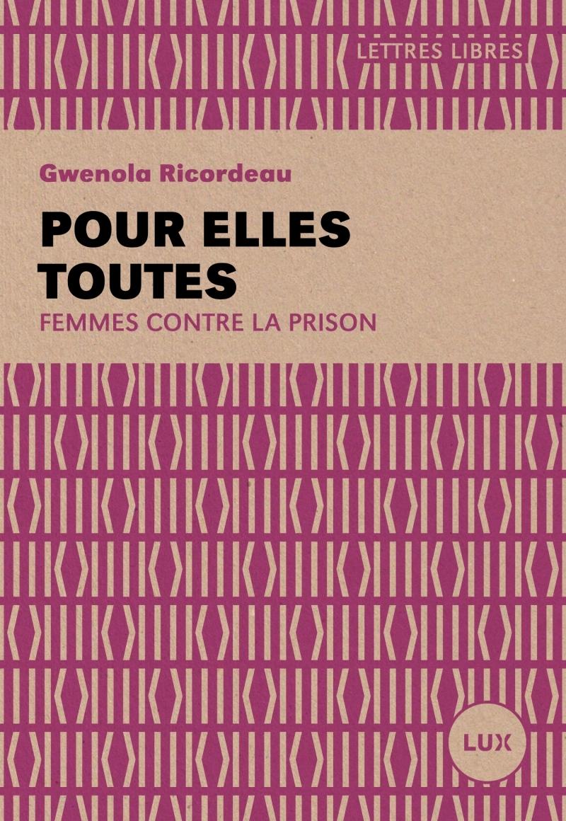 POUR ELLES TOUTES - FEMMES CONTRE LA PRISON
