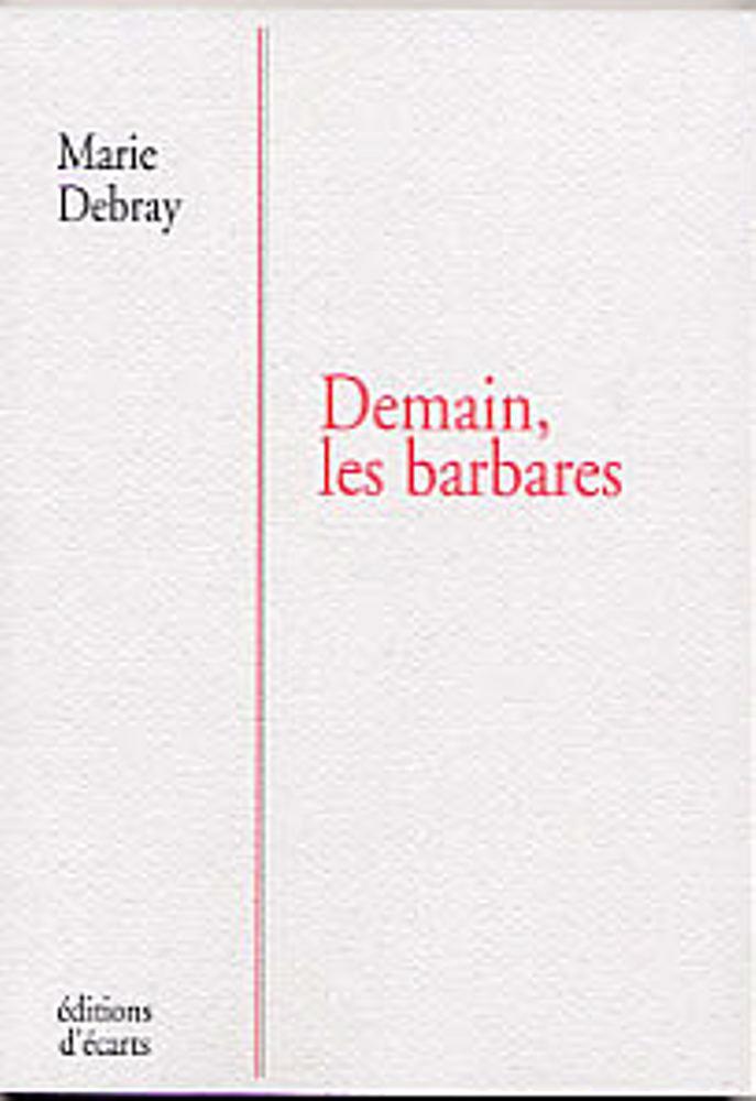 DEMAIN, LES BARBARES