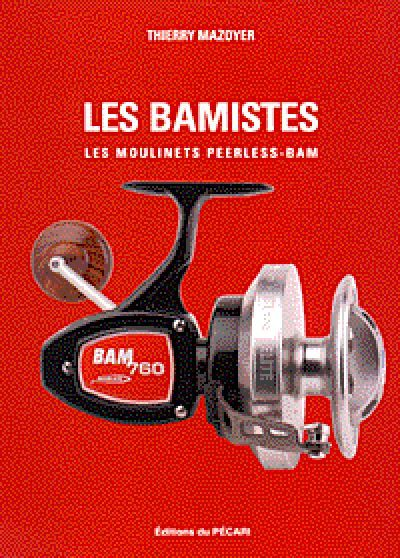 LES BAMISTES LES MOULINETS PEERLESS-BAM