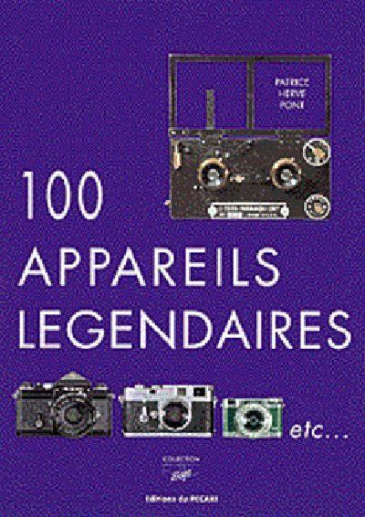 100 APPAREILS LEGENDAIRES