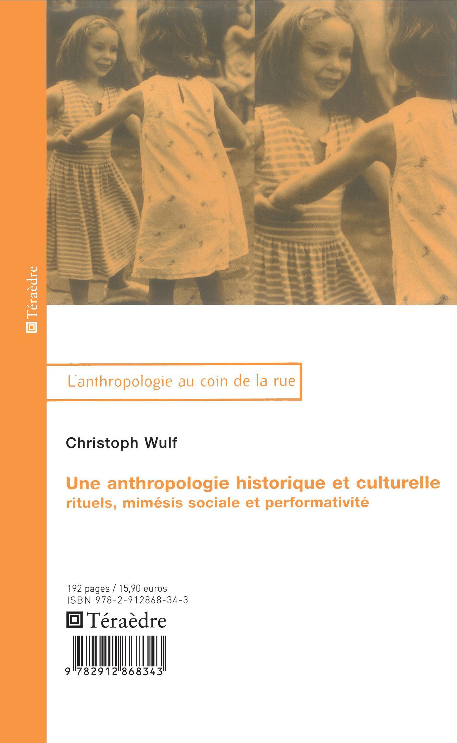 ANTHROPOLOGIE HISTORIQUE ET CULTURELLE RITUELS MIMESIS SOCIALE ET PERFORMATIVITE