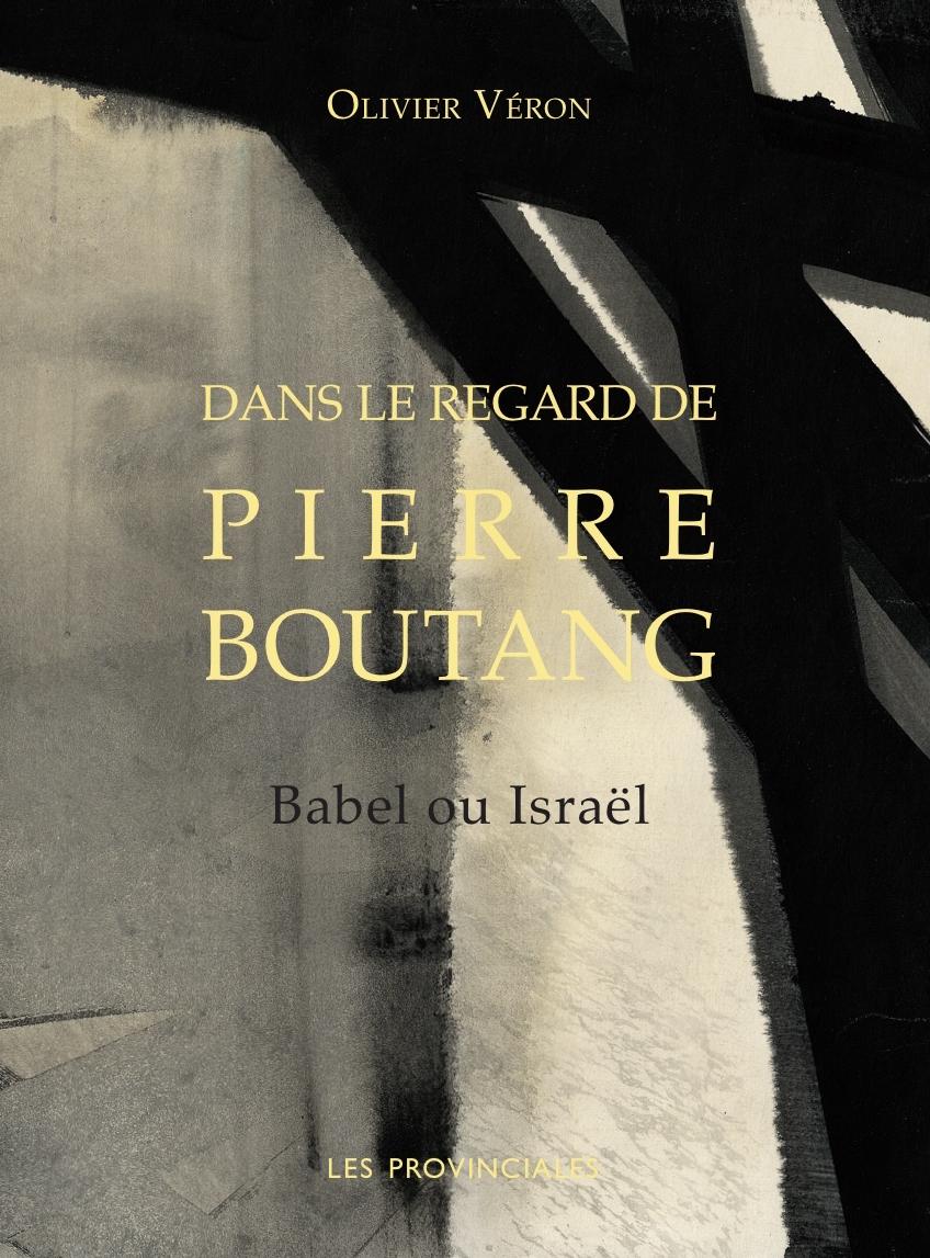 DANS LE REGARD DE PIERRE BOUTANG