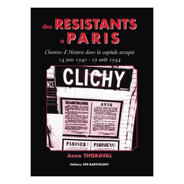 DES RESISTANTS A PARIS