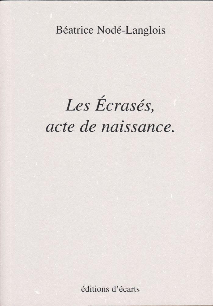 LES ECRASES, ACTE DE NAISSANCE.