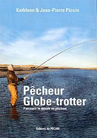 PECHEUR GLOBE-TROTTER PARCOURIR LE MONDE EN PECHANT