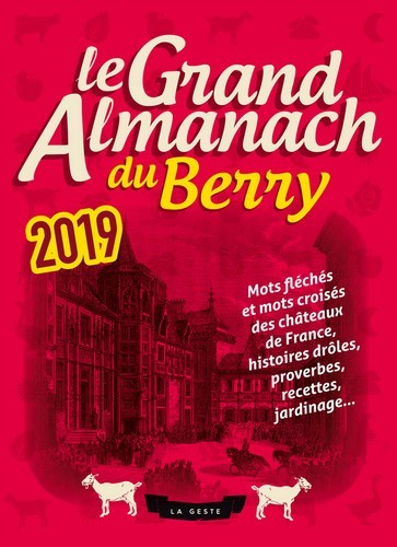 LE GRAND ALMANACH DU BERRY 2019