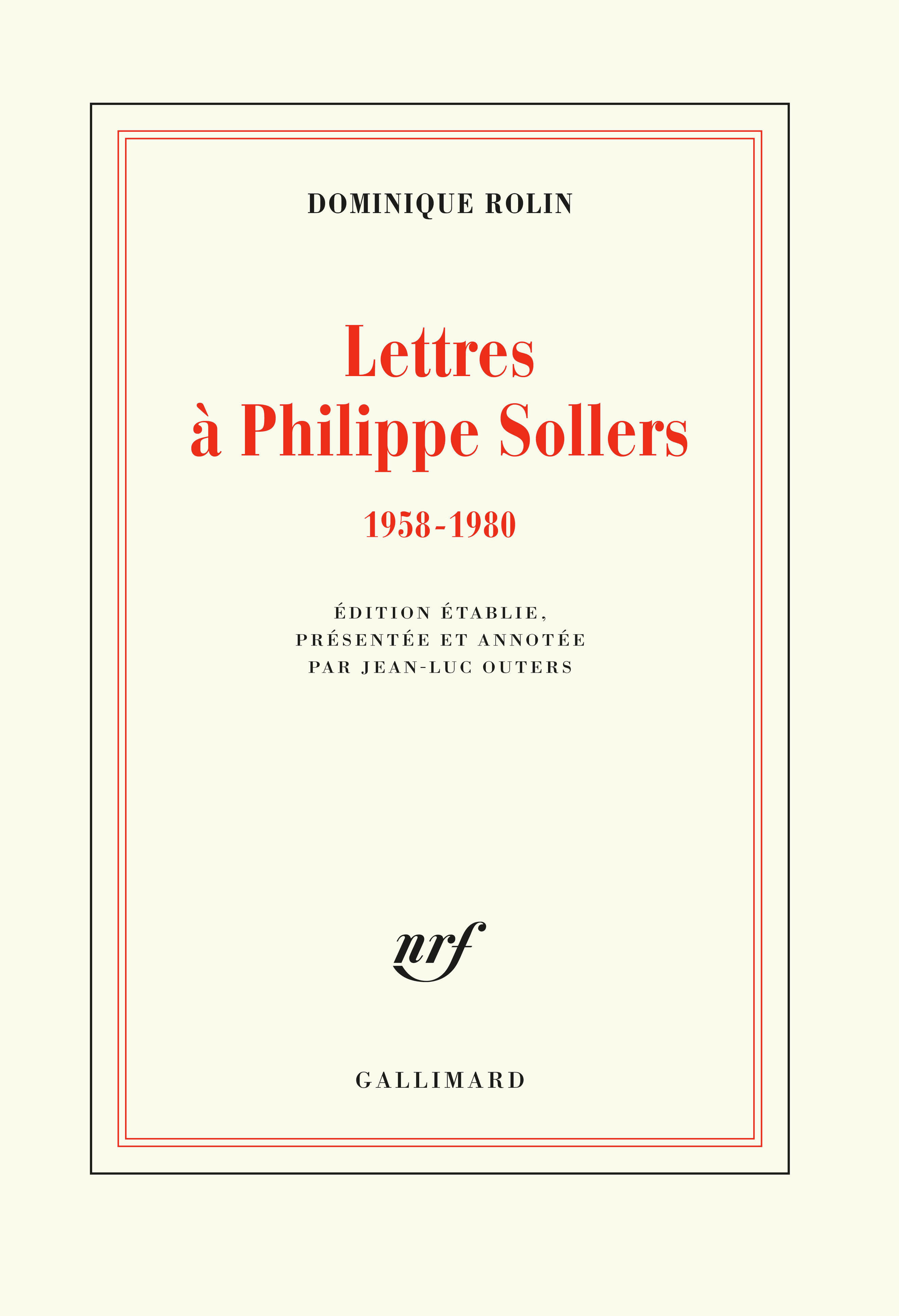 LETTRES A PHILIPPE SOLLERS - (1958-1980)