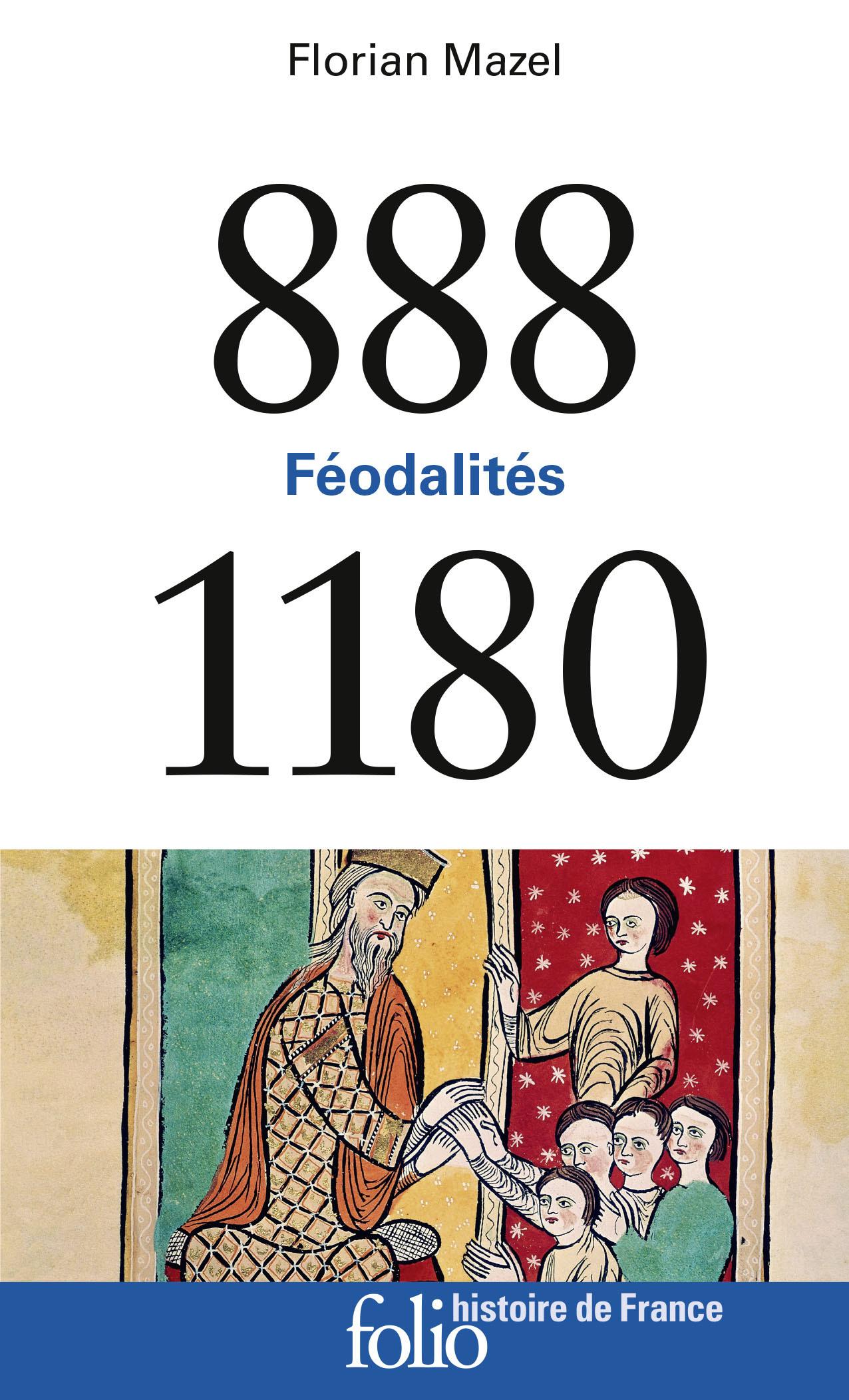FEODALITES - (888-1180)