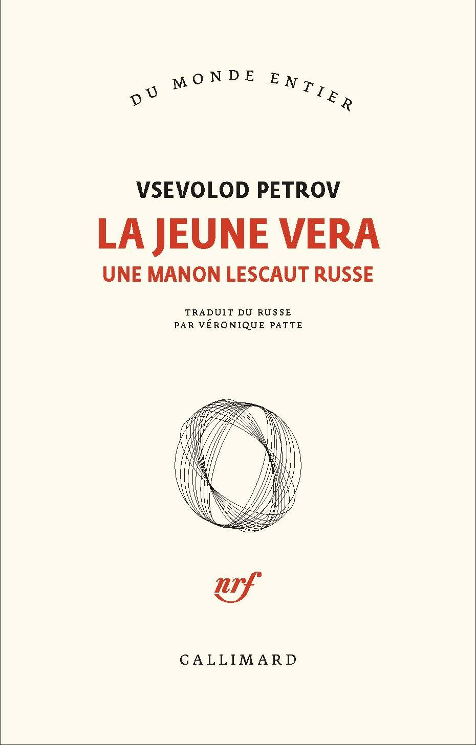 LA JEUNE VERA - UNE MANON LESCAUT RUSSE