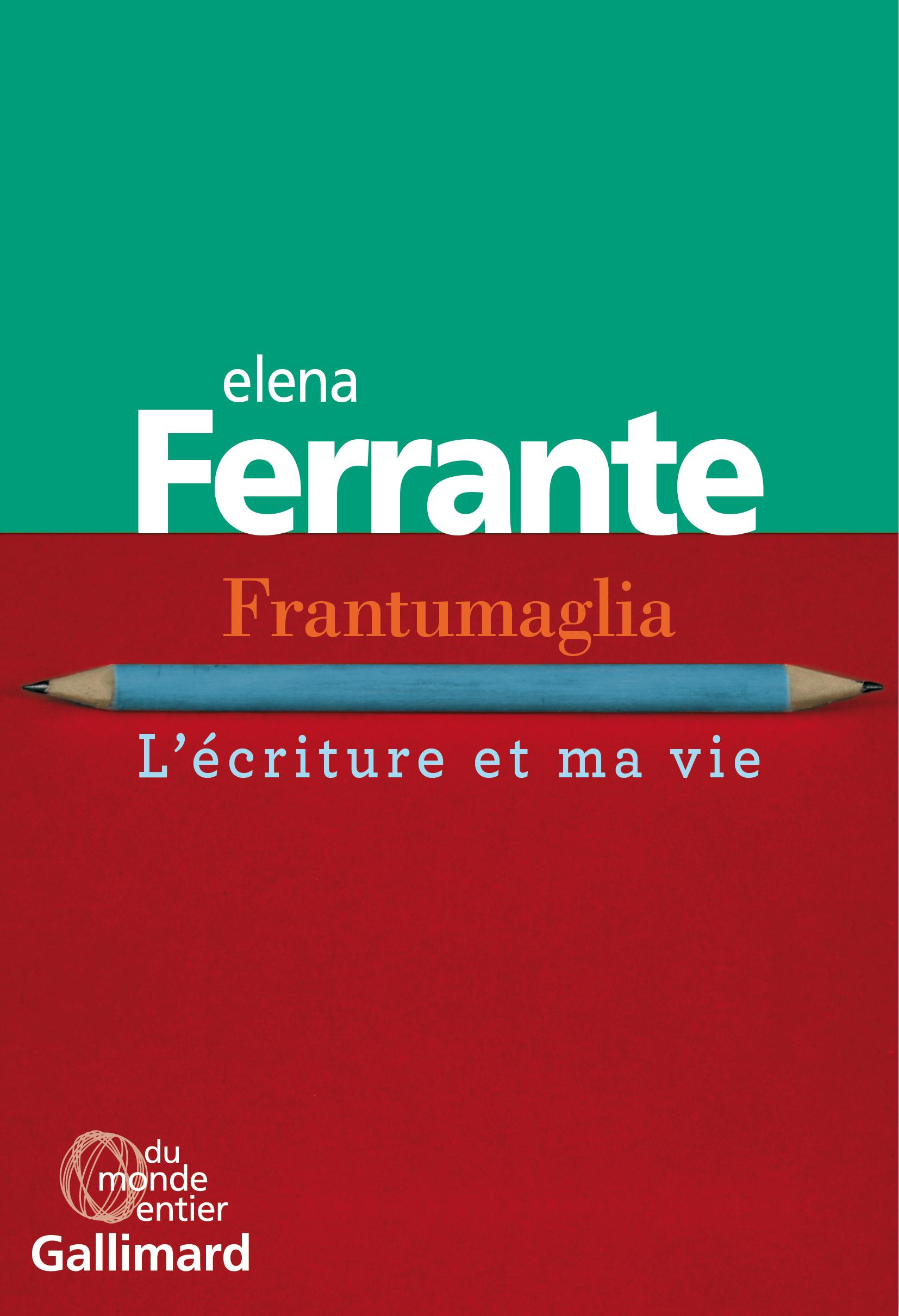 FRANTUMAGLIA - L'ECRITURE ET MA VIE