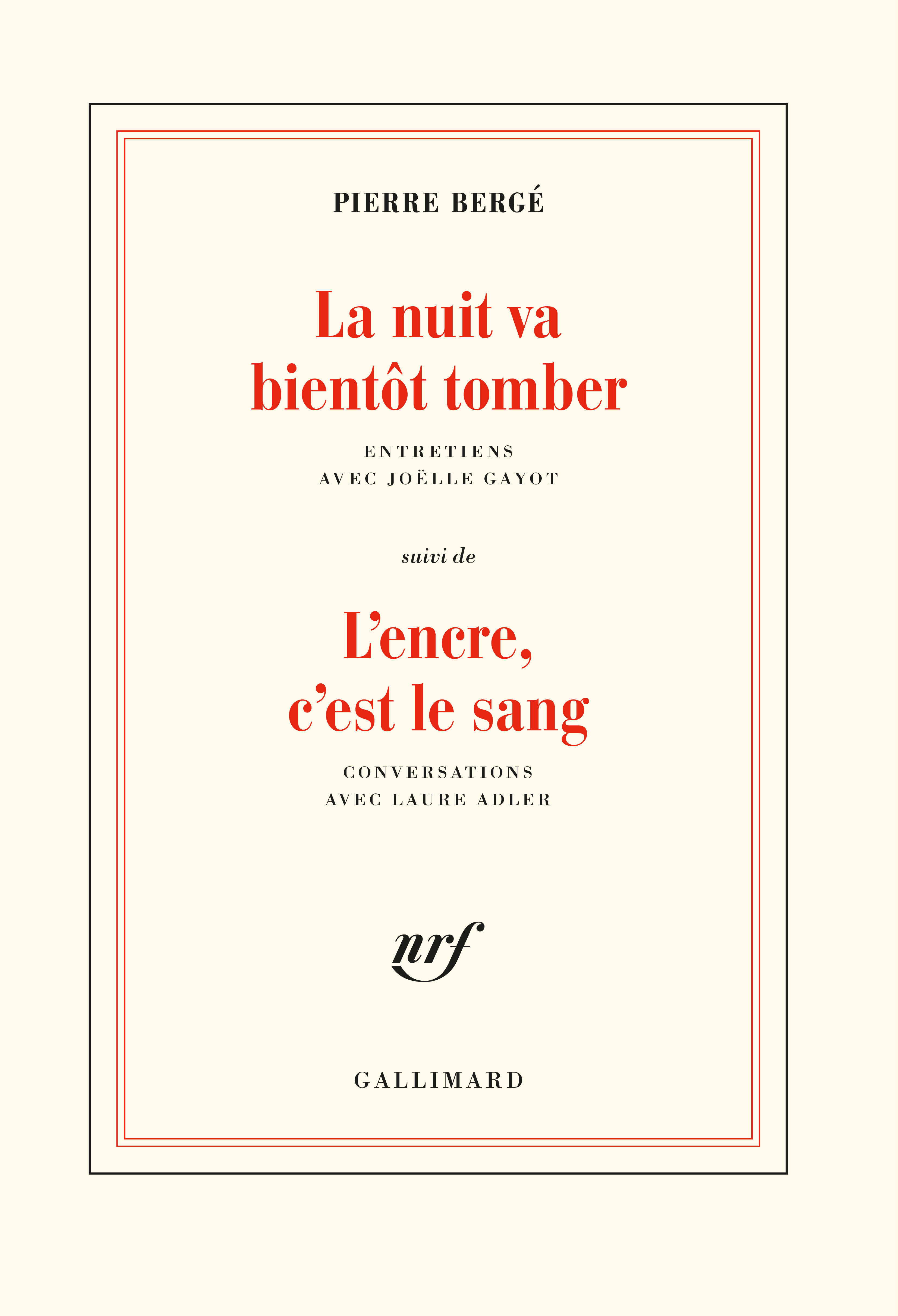 LA NUIT VA BIENTOT TOMBER/L'ENCRE, C'EST LE SANG - ENTRETIENS