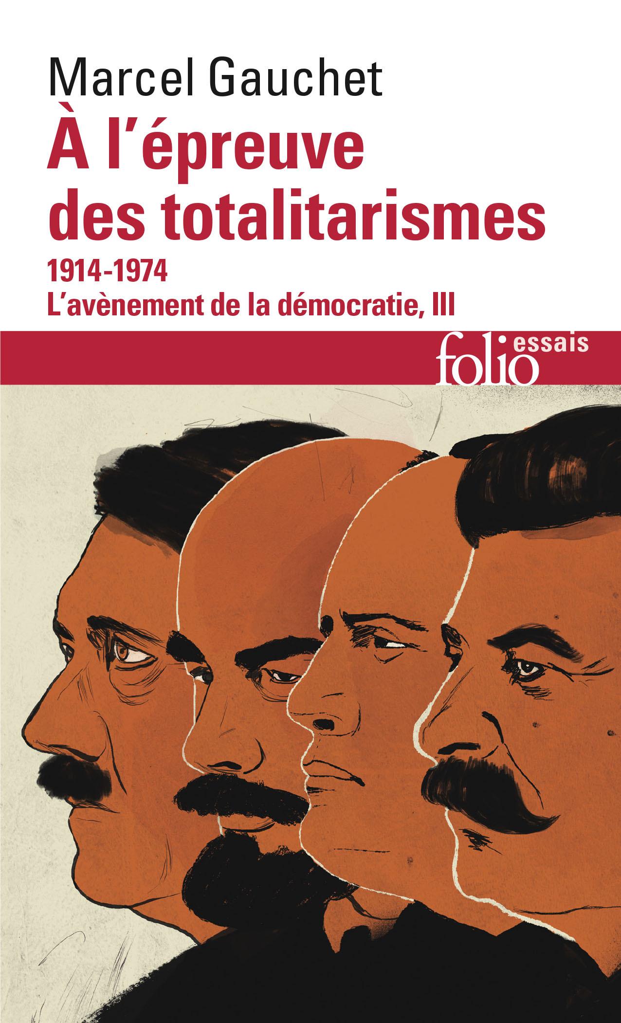 A L'EPREUVE DES TOTALITARISMES, 1914-1974 - 1914-1974)