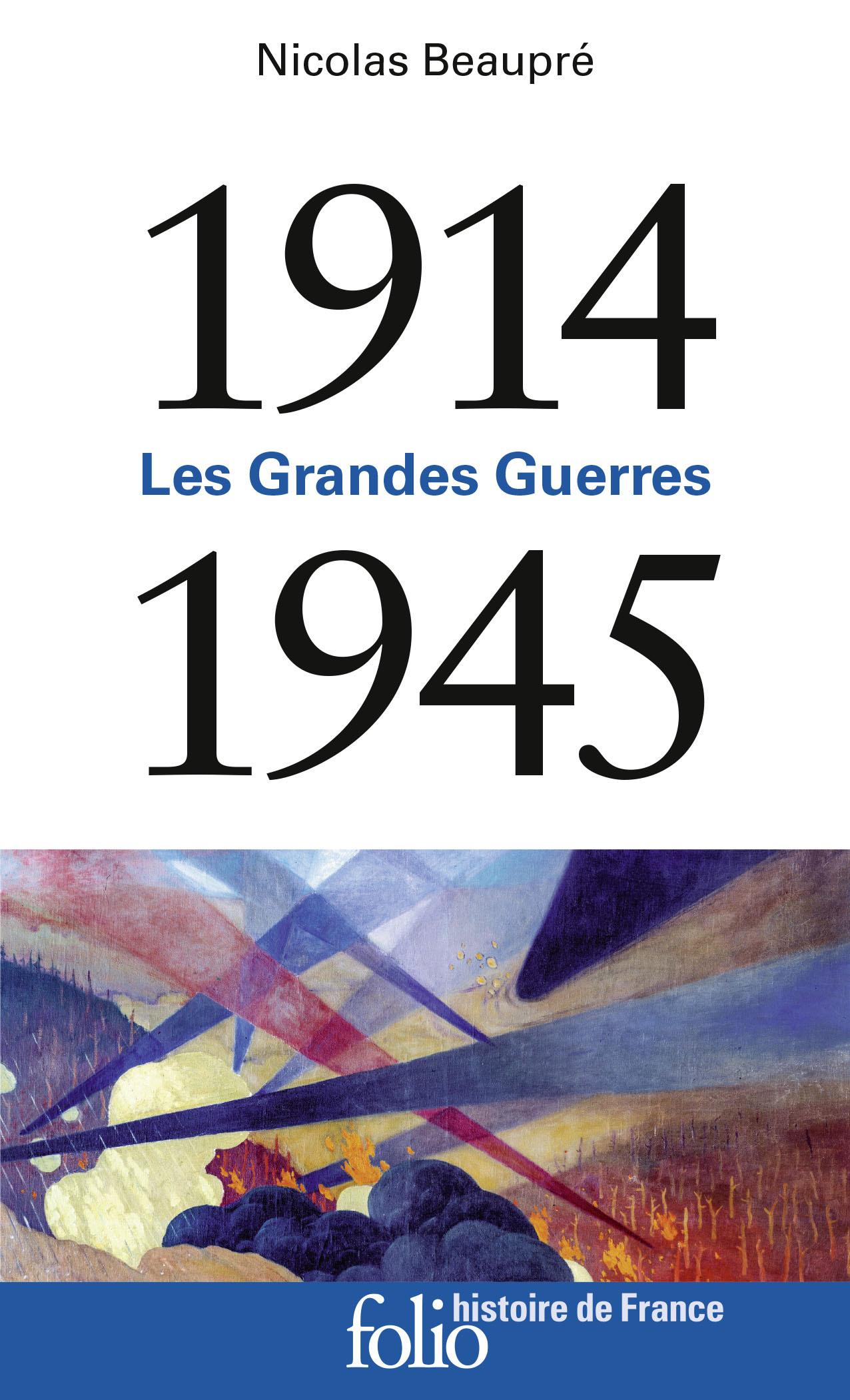 LES GRANDES GUERRES - (1914-1945)